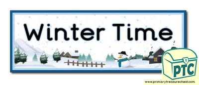'Winter Time' Display Heading / Classroom Banner