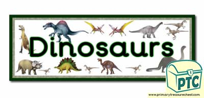'Dinosaur' Display Heading/ Classroom Banner