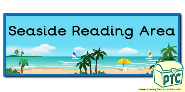 'Seaside Reading Area'Display Heading/ Classroom Banner