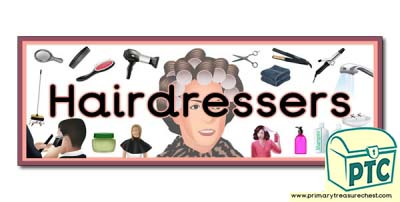 'Hairdressers' Display Heading/ Classroom Banner