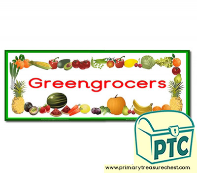 'Greengrocers' Display Heading/ Classroom Banner
