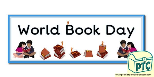 'World Book Day' Display Heading/ Classroom Banner