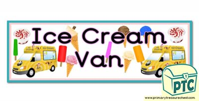 'Ice Cream Van' Display Heading/ Classroom Banner
