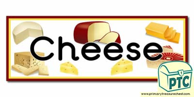 'Cheese' Display Heading/ Classroom Banner