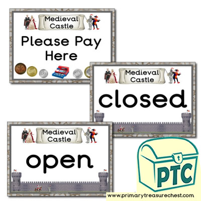 Medieval Castle Role Open, Closed and Pay Here Signs