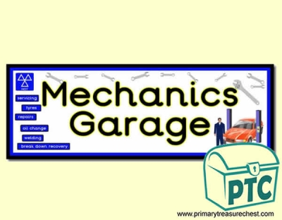 'Mechanics Garage' Display Heading/ Classroom Banner