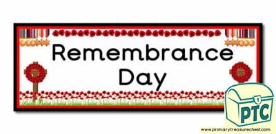 'Remembrance Day' Display Heading/ Classroom Banner