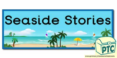 'Seaside Stories' Display Heading/ Classroom Banner