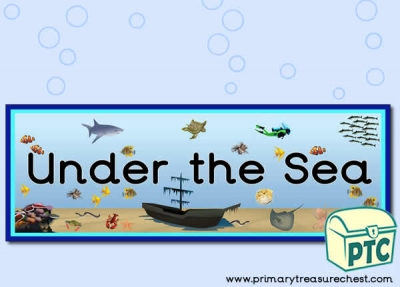 'Under the Sea' Display Heading/ Classroom Banner