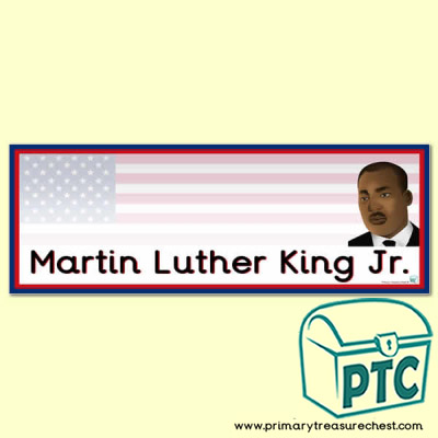 'Martin Luther King Jr.' Display Heading/ Classroom Banner
