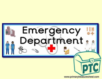 'Emergency Department' Display Heading/ Classroom Banner