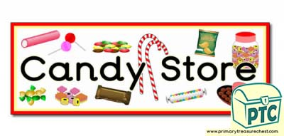 Candy Store Display Heading/ Classroom Banner