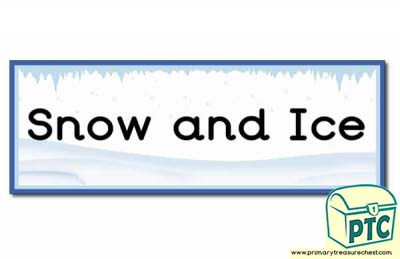 'Snow and Ice' Display Heading/ Classroom Banner