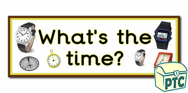 'What's the Time' Display Heading / Classroom Banner