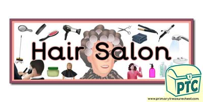 'Hair Salon' Display Heading/ Classroom Banner