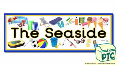 'The Seaside' Display Heading / Classroom Banner
