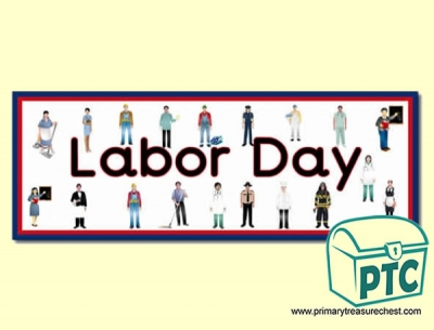 'Happy Labor Day' Display Heading/ Classroom Banner