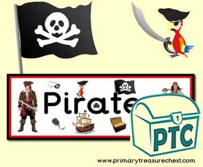 'Pirates' Display Heading/ Classroom Banner