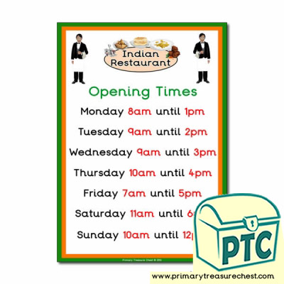 Indian Restaurant Role Play Opening Times (O'clock)