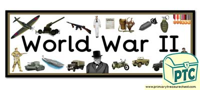 'World War II' Display Heading/ Classroom Banner