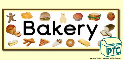 'Bakery' Display Heading/ Classroom Banner