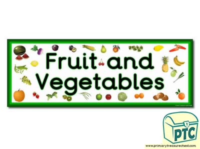 'Fruit and Vegetables' Display Heading/ Classroom Banner