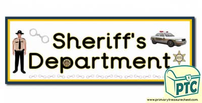 'Sheriff's Department' Display Heading/ Classroom Banner