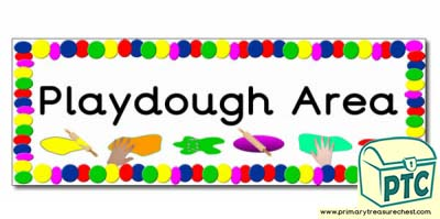 'Playdough Area' Display Heading/ Classroom Banner