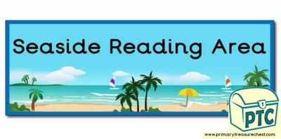 'Seaside Reading Area' Display Heading/ Classroom Banner
