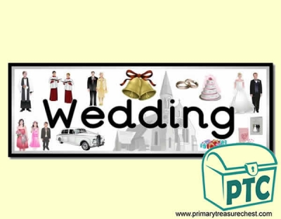 'Wedding' Display Heading/ Classroom Banner