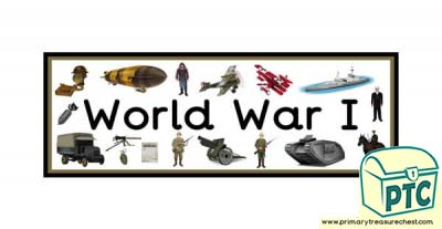 'World War One' Display Heading/ Classroom Banner