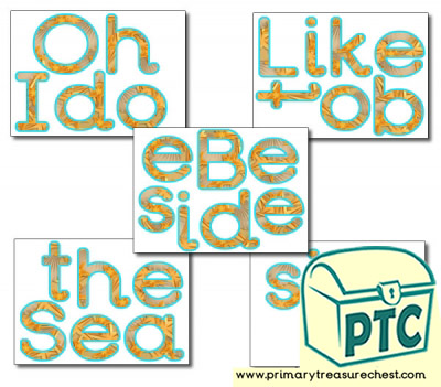 'Oh I do Like to be Beside the Seaside' Display Letters