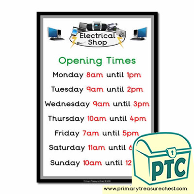Role Play Electrical Shop Opening Times (O'clock)