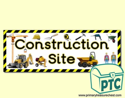 'Construction Site' Display Heading/ Classroom Banner