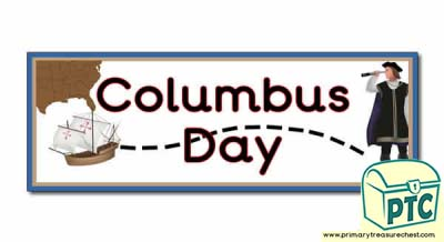 Columbus Day Display Heading/ Classroom Banner