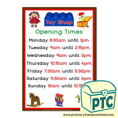 Toy Shop Role Play Opening Times Sign (Quarter & Half Past times)