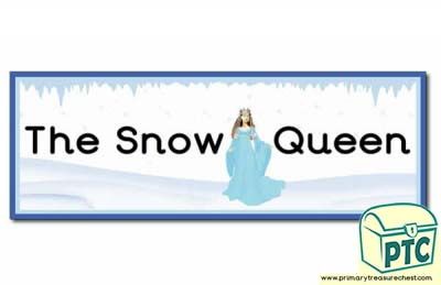 'The Snow Queen' Display Heading/ Classroom Banner