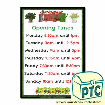 Role Play Garden Centre  Opening Times Poster (Quarter & Half Past)