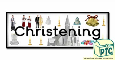 'Christening' Display Heading/ Classroom Banner
