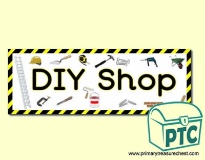 'DIY Shop' Display Heading/ Classroom Banner