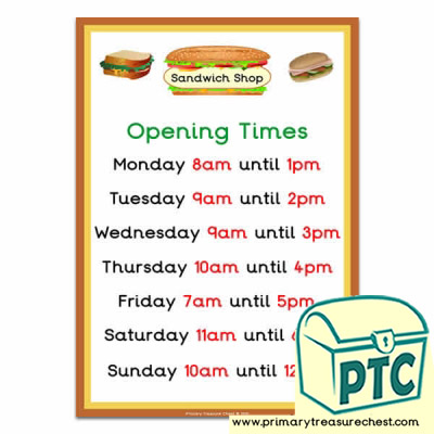 Sandwich Shop Role Play Opening Times (O'clock)