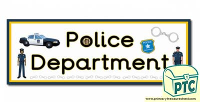 'Police Department' Display Heading/ Classroom Banner