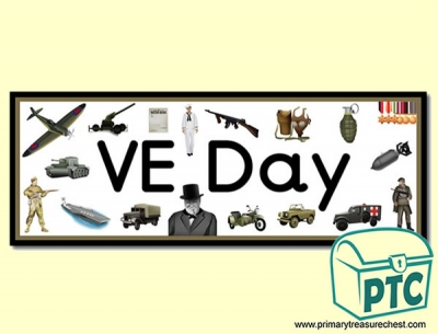 VE Day Display Heading/ Classroom Banner