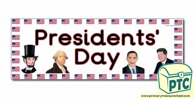 Presidents' Day Display Heading/ Classroom Banner