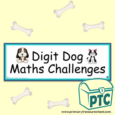 Digit Dog Maths Challenges Display Heading