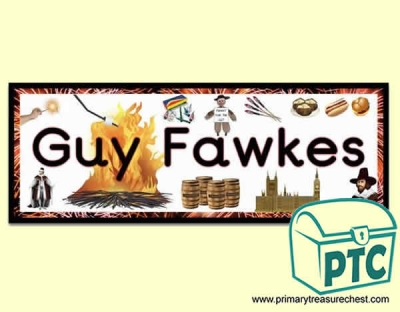 'Guy Fawkes' Display Heading / Classroom Banner