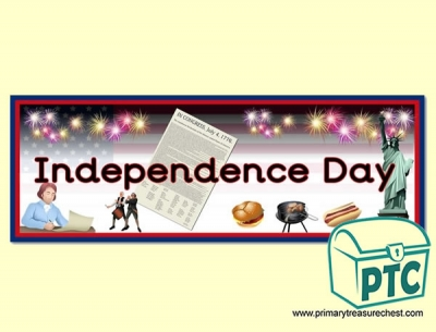 'Independence Day' Display Heading/ Classroom Banner