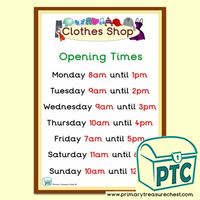 Clothes Shop Role Play Opening Times (O'clock)