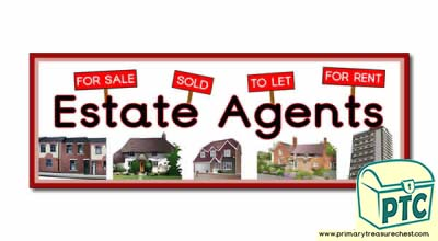 'Estate Agents' Display Heading/ Classroom Banner