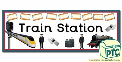 Train Station Display Heading/ Classroom Banner